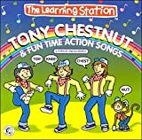 : Tony Chestnut & Fun Time Action Songs