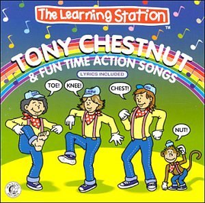 Tony Chestnut & Fun Time Action Songs - Action Cd