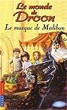 Le monde de Droon, Tome 13 : Le masque de Maliban par Abbott