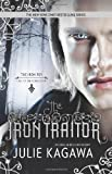 The Iron Traitor (The Iron Fey)