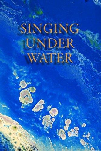 Singing Under Water
