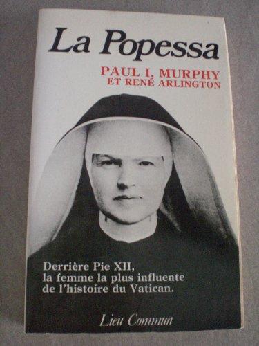 La Popessa: Derriere Pie XII, la femme la plus influente du Vatican.