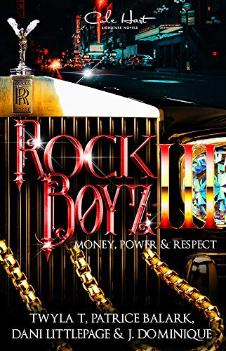 The Rock Boyz 3: An African American Romance: Money, Power, & Respect