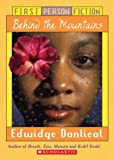 Front cover for the book Behind the Mountains (First Person Fiction) by Edwidge Danticat