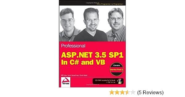 Professional ASPNET 35 SP1 Edition In C And VB Wrox Programmer To Bill Evjen Scott Hanselman Devin Rader 9780470478264 Amazon