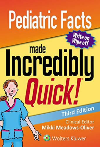 Pediatric Facts Made Incredibly Quick (Incredibly Easy! Series®)