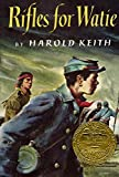 Rifles for Watie, Harold Keith, 0690049072