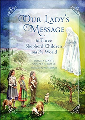 Image result for our lady's message to three shepherd children and the world