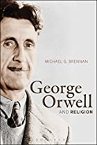 GEORGE ORWELL AND RELIGION
