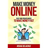 make money online: easy and proven ways to make money fast