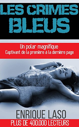 Les Crimes Bleus (French Edition)