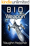 Bio Weapon (Doom Star 2)