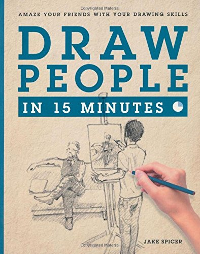 Download Draw People in 15 Minutes: How to Get Started in Figure Drawing pdf epub