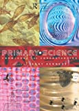 Primary Science : Knowledge and Understanding, , 0415129125