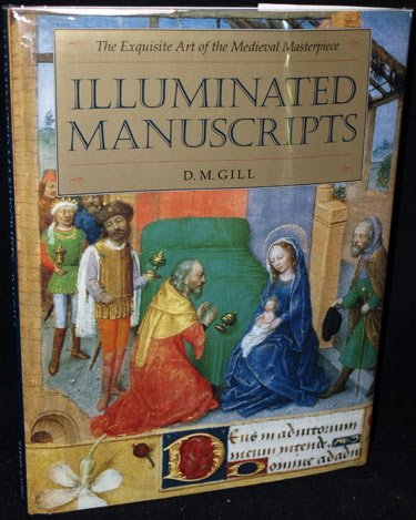 Illuminated Manuscripts: The Exquisite Art of the Medieval - Mall Arundel