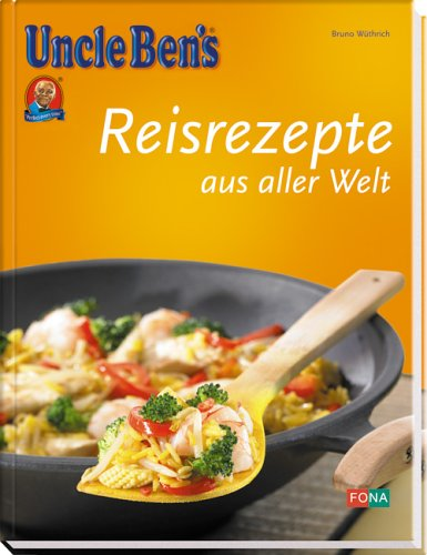Reisrezepte international/Uncle Ben's