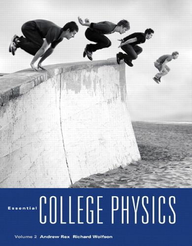 Essential College Physics, Volume 2 , With MasteringPhysics