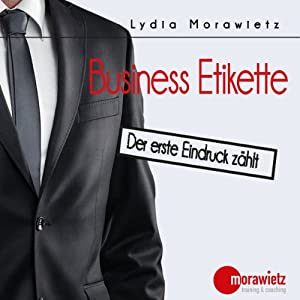 Business Etikette Hörbuch