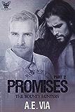 Promises Part 2 (Bounty Hunters)