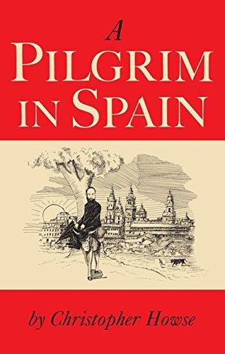 Read Online A Pilgrim in Spain ebook