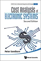 Cost Analysis of Electronic Systems, 2nd Edition Front Cover