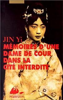Mémoires d'une dame de cour dans la cité interdite, Jin, Yi