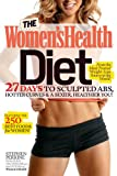 The Women's Health Diet, Stephen Perrine and Leah Flickinger, 1609612450