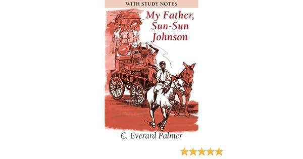 my father sun sun johnson summary