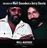 Well-Matched The Best Of Merl Saunders & Jerry