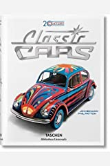 20th Century Classic Cars: 100 Years of Automotive Ads Hardcover