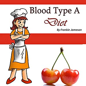 Blood Type A Diet Audiobook