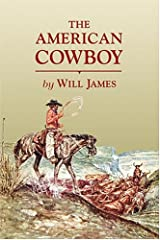 The American Cowboy (Tumbleweed) (Tumbleweed (Paperback)) Paperback