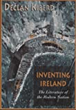 Inventing Ireland (Convergences: Inventories of the Present), Declan Kiberd, 0674463641