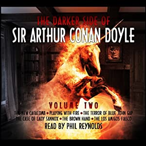 The Darker Side of Sir Arthur Conan Doyle, Volume 2 Hörbuch