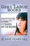 The Geri Larue Books, Bonnie Hearn Hill, 1494281511