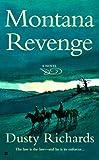 Montana Revenge, Dusty Richards, 0425217582