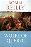 Wolfe of Quebec, Robin Reilly, 030435838X