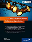 SAP BW: Administration and Performance Optimization, SAP Business Warehouse