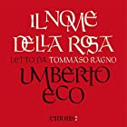 Il nome della rosa | Livre audio Auteur(s) : Umberto Eco Narrateur(s) : Tommaso Ragno