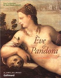 Eve et Pandora. La création de la première femme par Schmitt