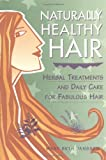 Naturally Healthy Hair, Mary Beth Janssen, 158017129X
