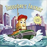 Theodore's Friends, Jennifer Liberts, 0375811834