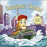 Theodore's Friends, Jennifer Liberts, 0375811834