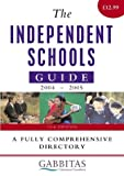 The Independent Schools Guide 2004-2005, Gabbitas Educational Consultants Staff, 074944164X