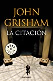 La citación / The Summons (Spanish Edition)