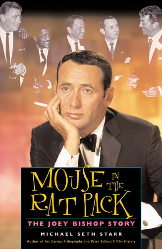 Mouse In The Rat Packet: The Joey Bishop Story