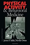 img - for Physical Activity and Behavioral Medicine (Behavioral Medicine and Health Psychology) by James F. Sallis (1998-08-13) book / textbook / text book