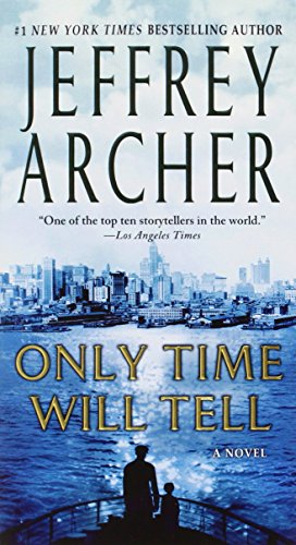 Book cover from Only Time Will Tell (The Clifton Chronicles) by Jeffrey Archer