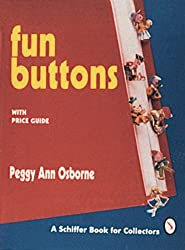 Fun Buttons (With Price Guide)