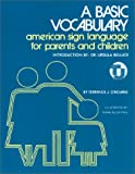 A Basic Vocabulary : American Sign Language for Parents and Children, O'Rourke, Terrence J., 0932666000